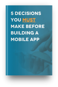 booklet PDF download saying 5 decisions you must make before building a mobile app